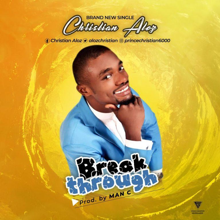 breakthrough - Christian aloz