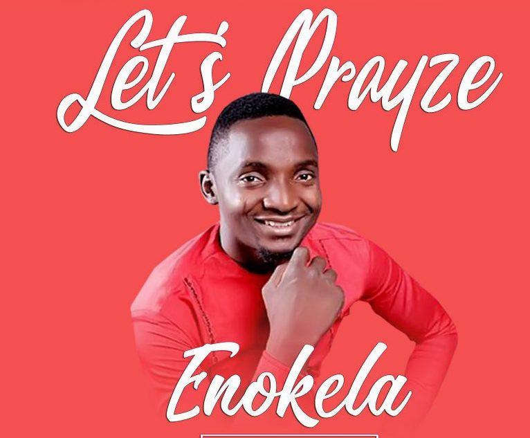 Enokela – Let's Prayze Photo Art