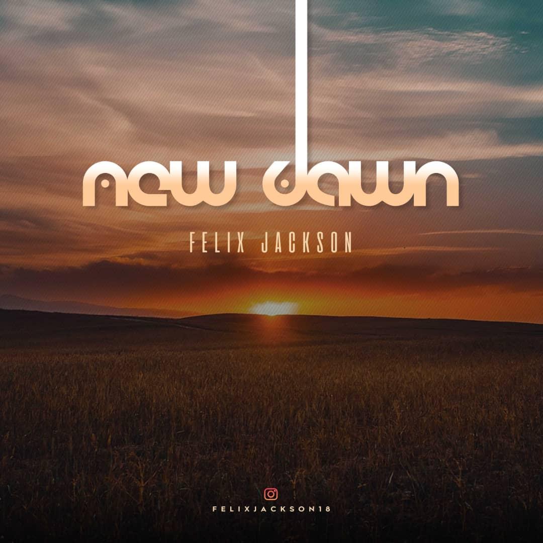 New Dawn - Felix Jackson
