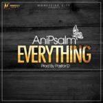 Ani Psalm - Everything