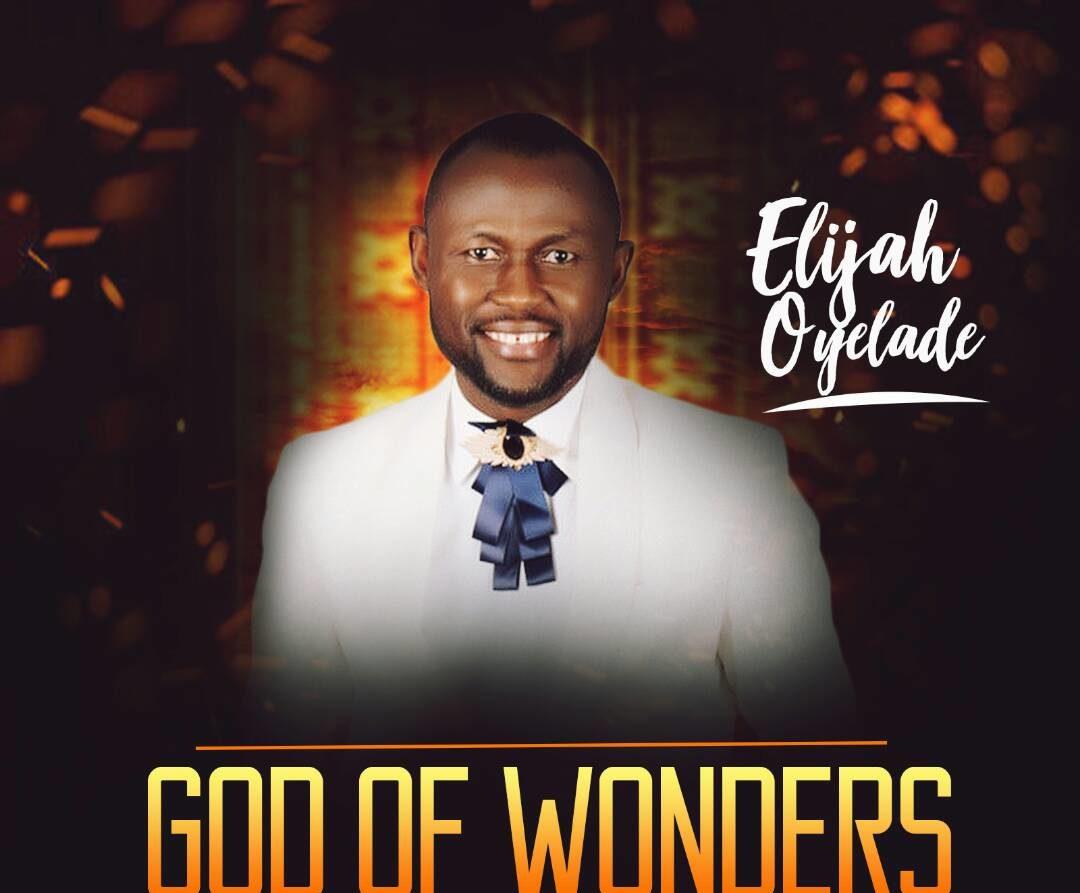 Elijah Oyelade God of Wonders Cover