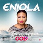 Eniola - Sovereign Goda