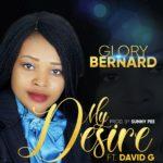 Glory Bernard Ft. David G My Desire Mp3 Download