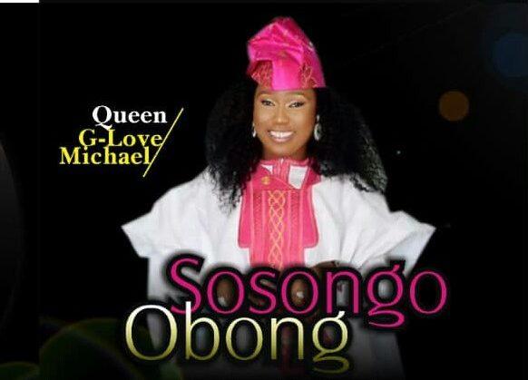 Queen G-Love Michael-Sosongo Obong