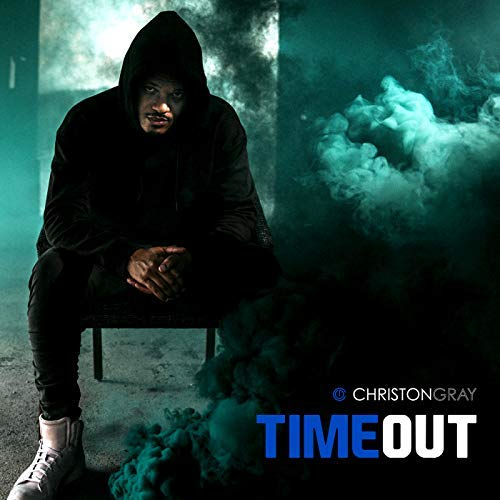 Christon Gray - Time Out-single cover