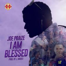 I'm blessed by Joe Praiz