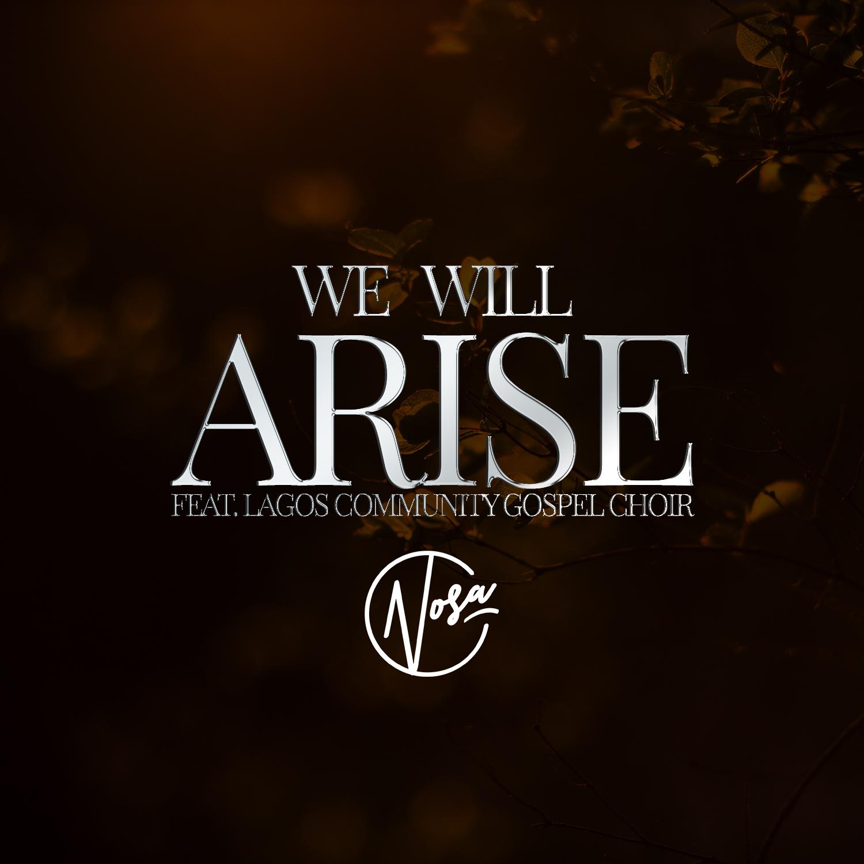 We will arise art - Nosa
