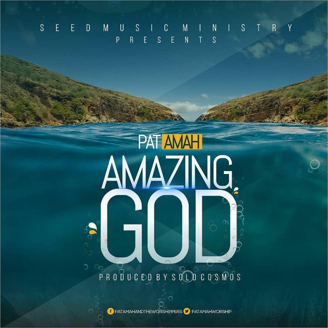 Pat Amah - AmazingGod