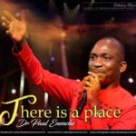 There is a Place - Dr Paul Eneche