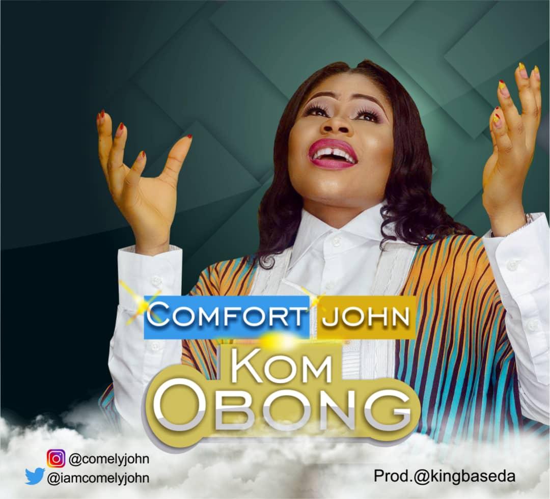 Comfort John - Kom Obong