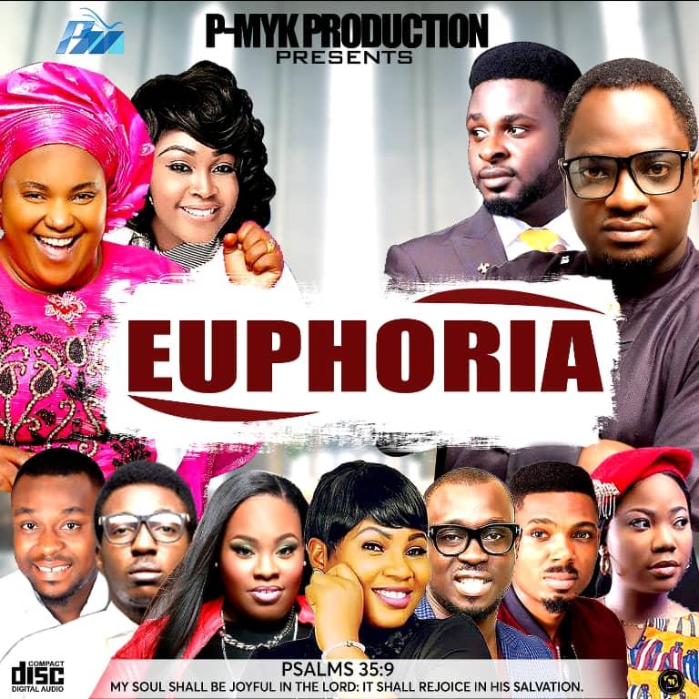 Pmyke Euphoria gospel music Mix