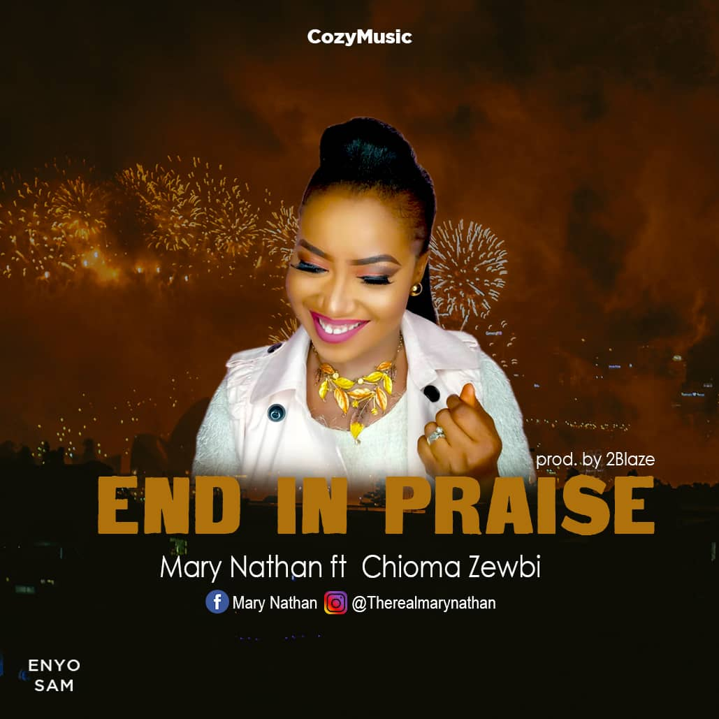 Mary Nathan- End in Praise