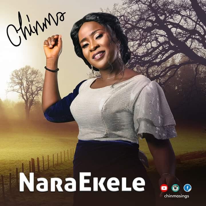Download Music: Nara Ekele - Chinma | Gospotainment com