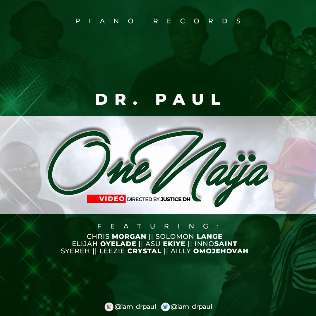 One Naija - Dr Paul