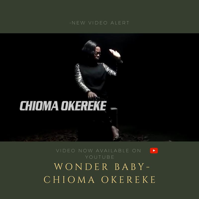 chioma Okereke wonder baby video cover