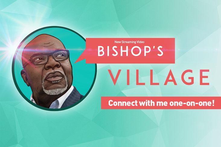 Bishop TD jakes village