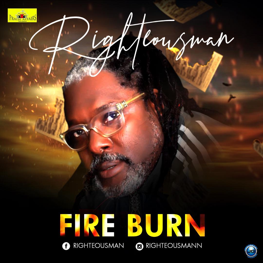 Righteousman - Fire Burn