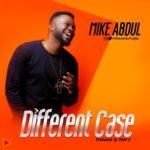 mike abdul -different case