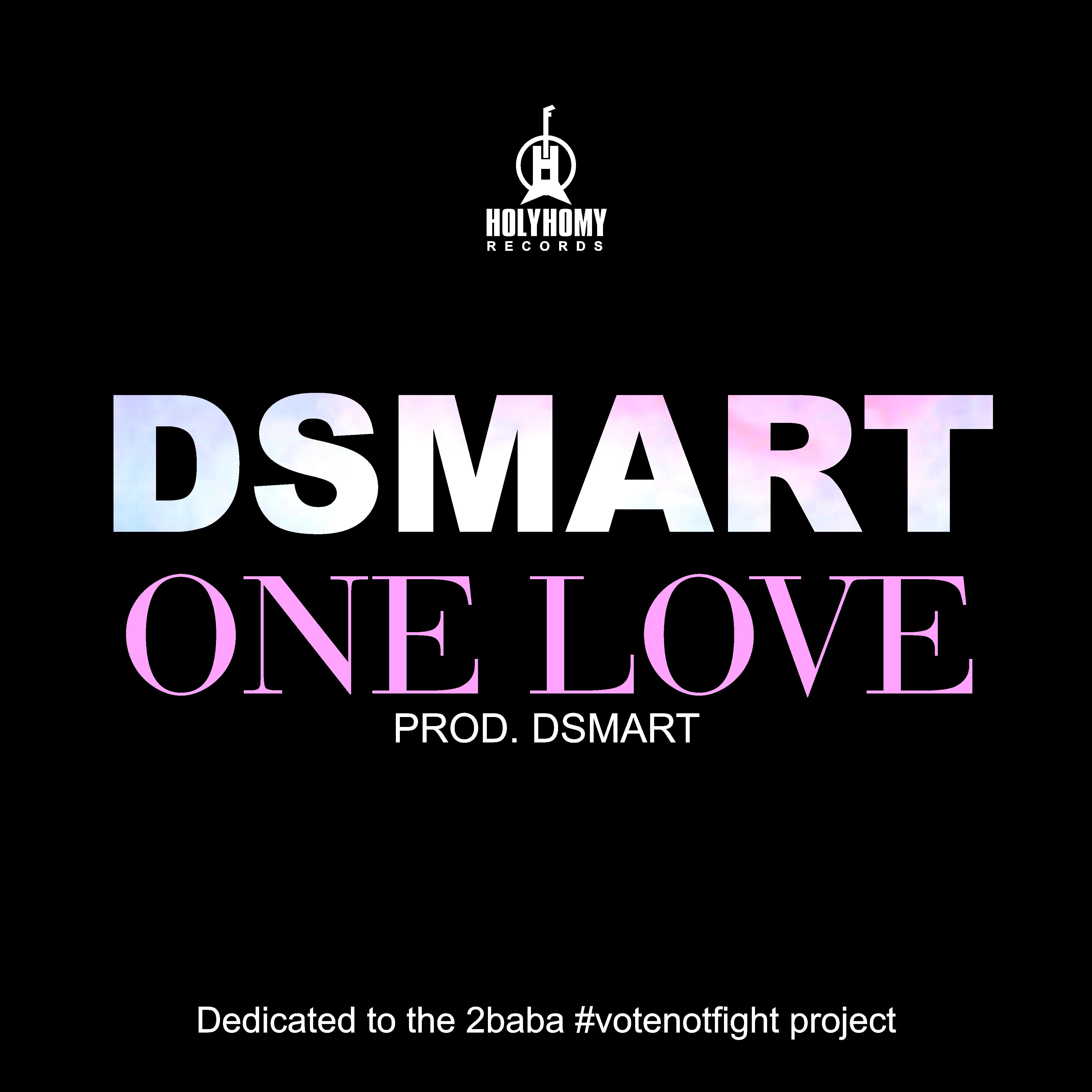 DSmart - One Love