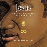 Nathaniel Bassey - Jesus the ressurection and the life
