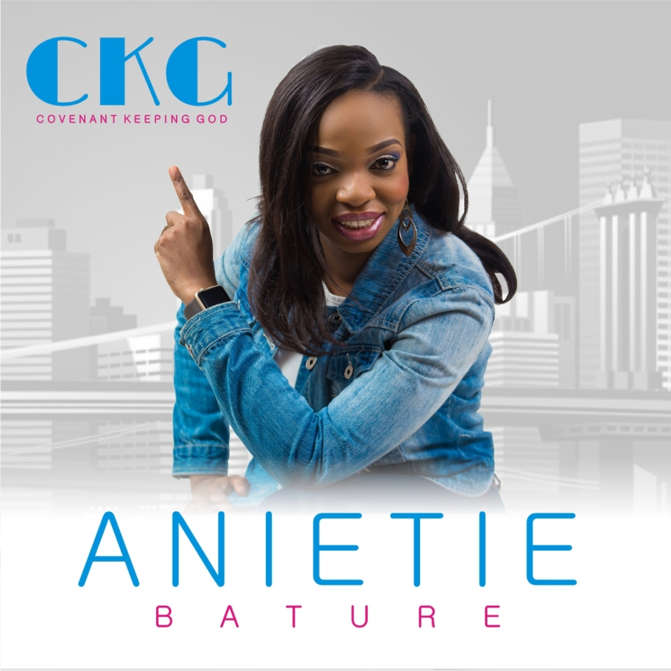 ANIETIE BATURE - Convenant keeping God