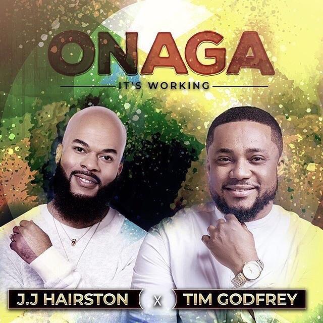 JJ Hairston Onaga (Its working) ft Tim Godfrey
