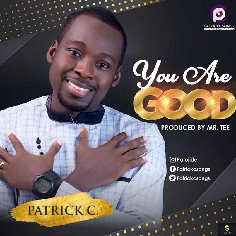 Patrick C - You are Good main Art