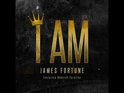 James Fortune I AM