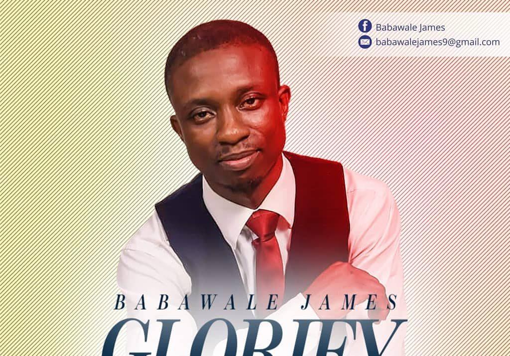 Babawale James - Glorify Yourself