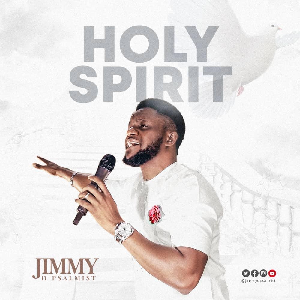 Jimmy D'Psalmist - Holy Spirit.Rev