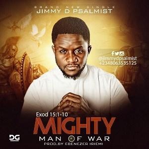 jimmy d psalmist mighty man of war