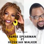 Renee Spearman ft Hezekiah walker