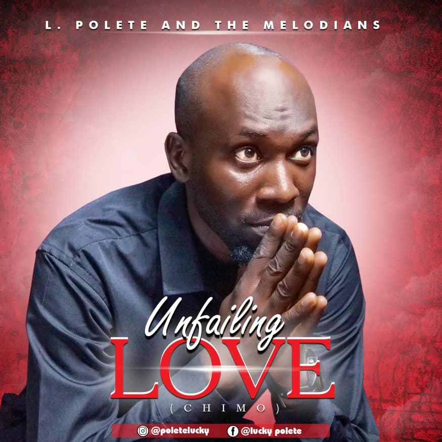 L Polete - Unfailing Love 1