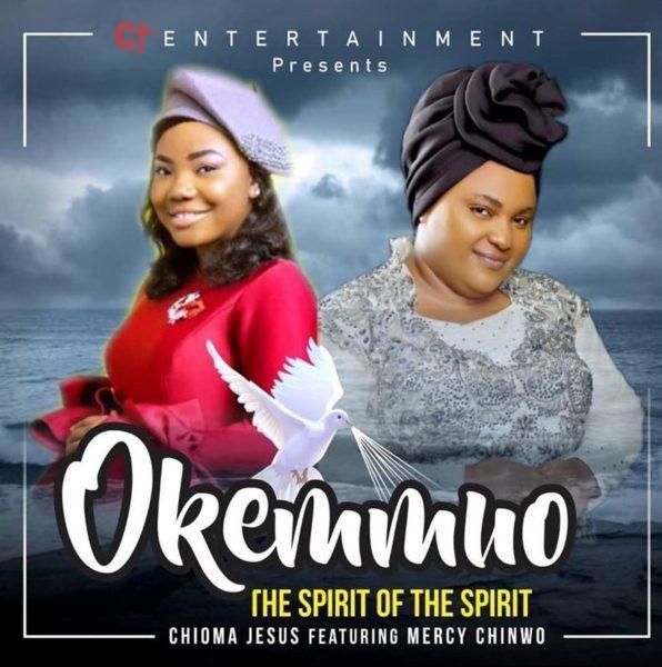 Chioma Jesus - Mercy Chinwo - Okemmuo