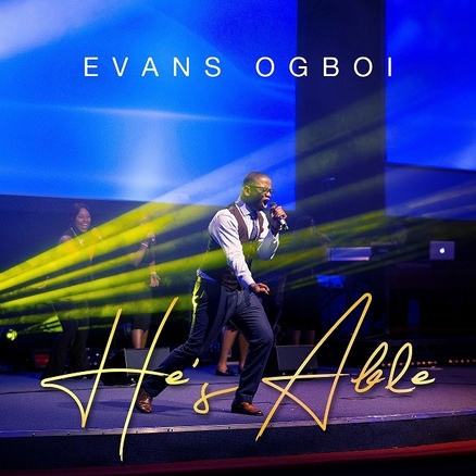 EVANS OGBOI - HE'S ABLE ART
