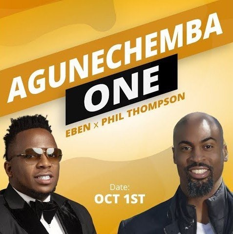 Eben ft Phil thompson - agunechemba