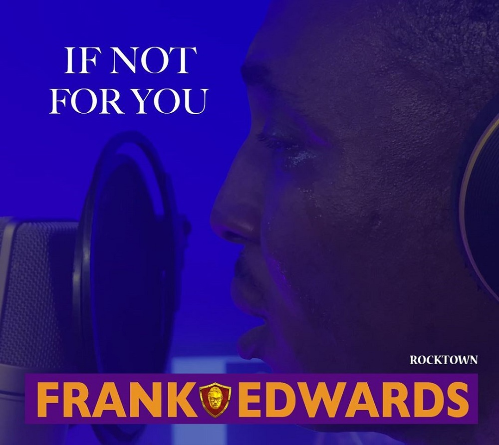 Frank-Edwards - If Not For You