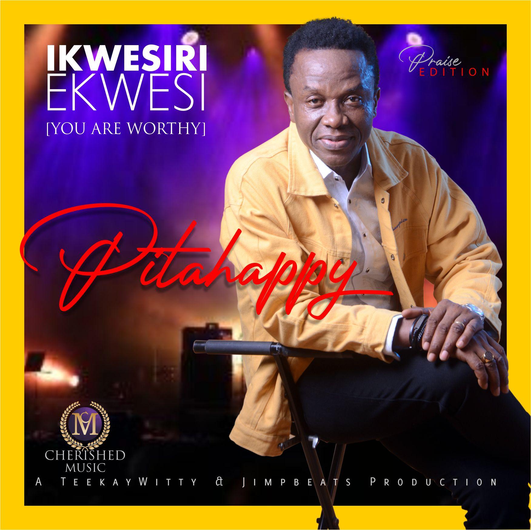 Pitahappy - Ikwesiri Ekwesi