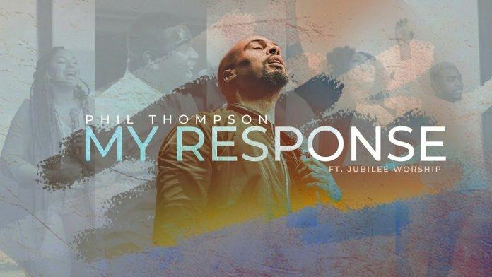Phil Thompson - My Response Video