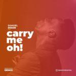 Samuel dixon - Carry Me