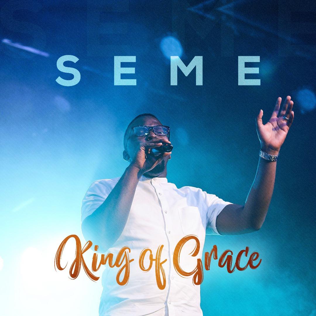 Seme - King of Grace -