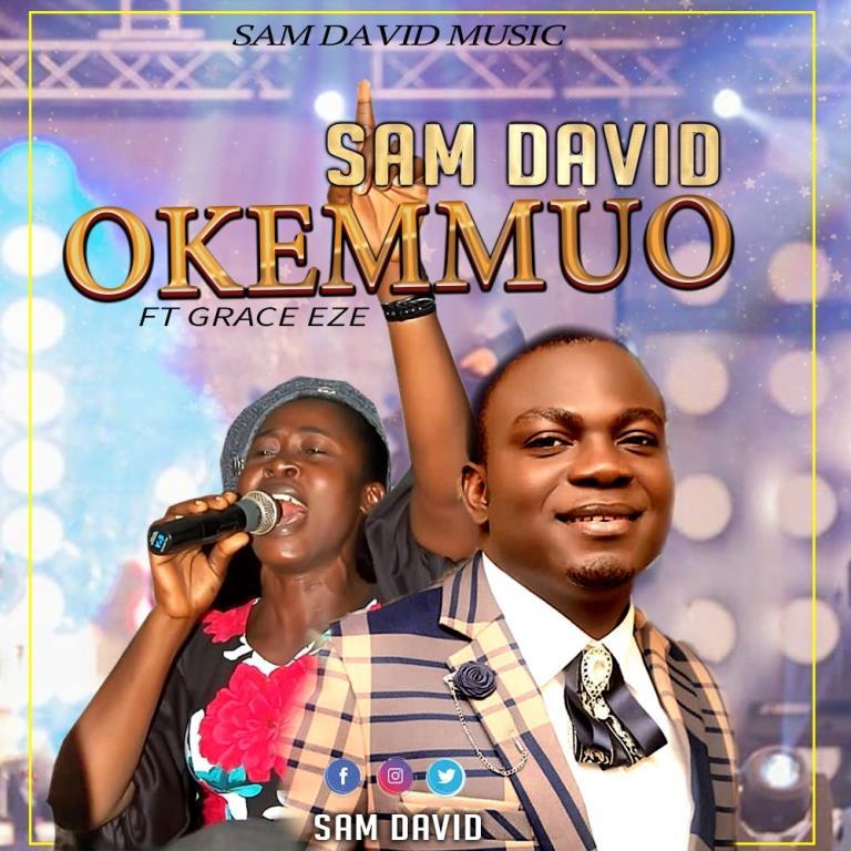 SAM David - Okemmuo