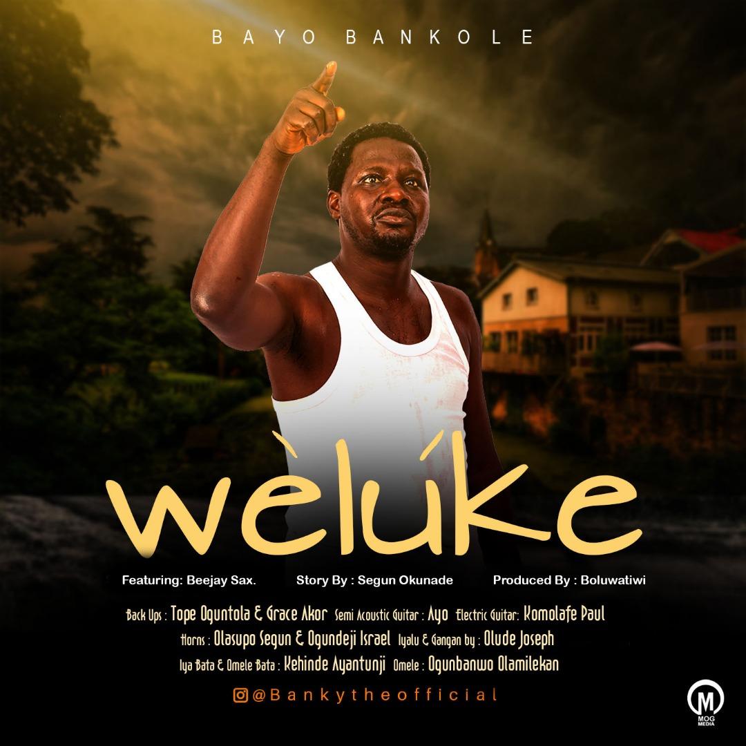 Bayo Bankole - Weluke