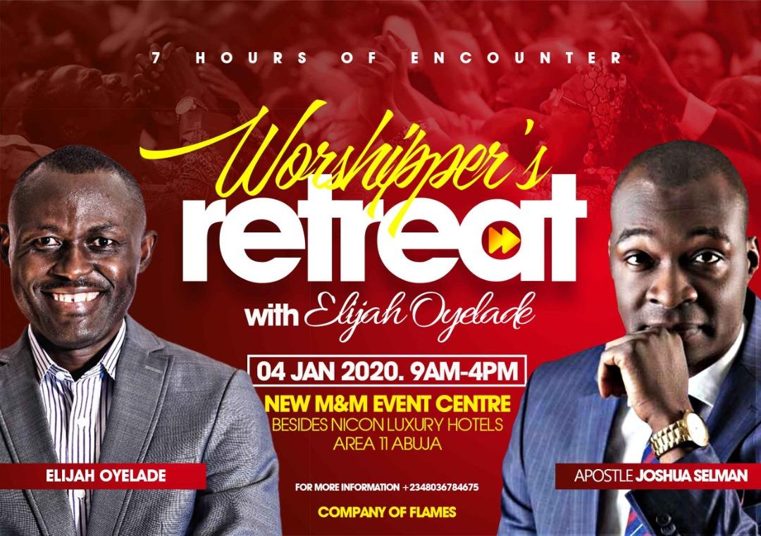 Worshippers Retreat Awith ELijah Oyelade