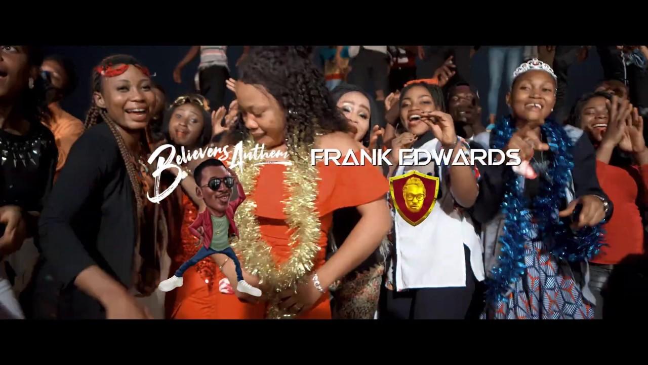 Believers Anthem [Holy Holy] - Frank Edwards