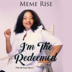Meme Rise - I am The Redeemed