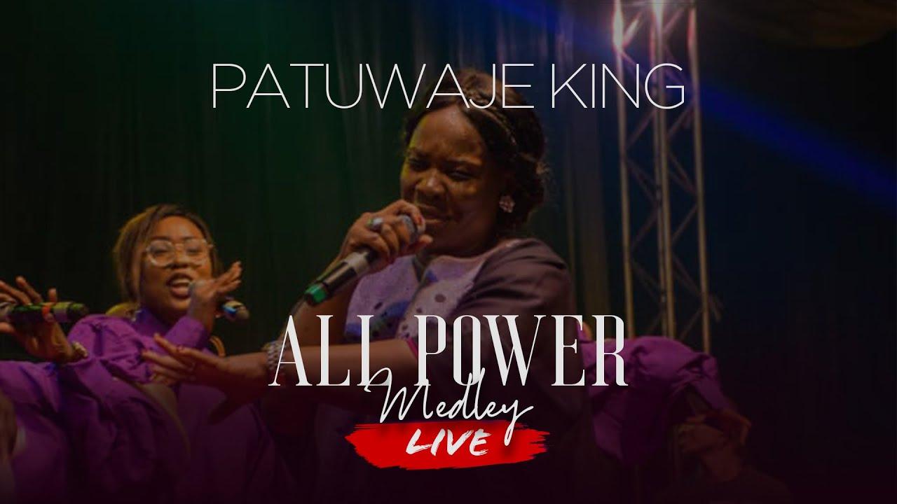 Patuwaje King - All Power Medley