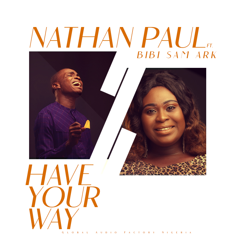nathan Paul - Have Your Way