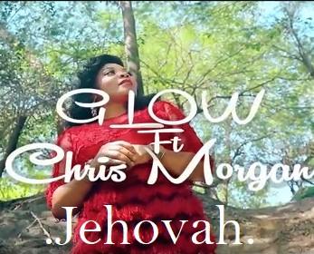 Glow ft Chris MOrgan