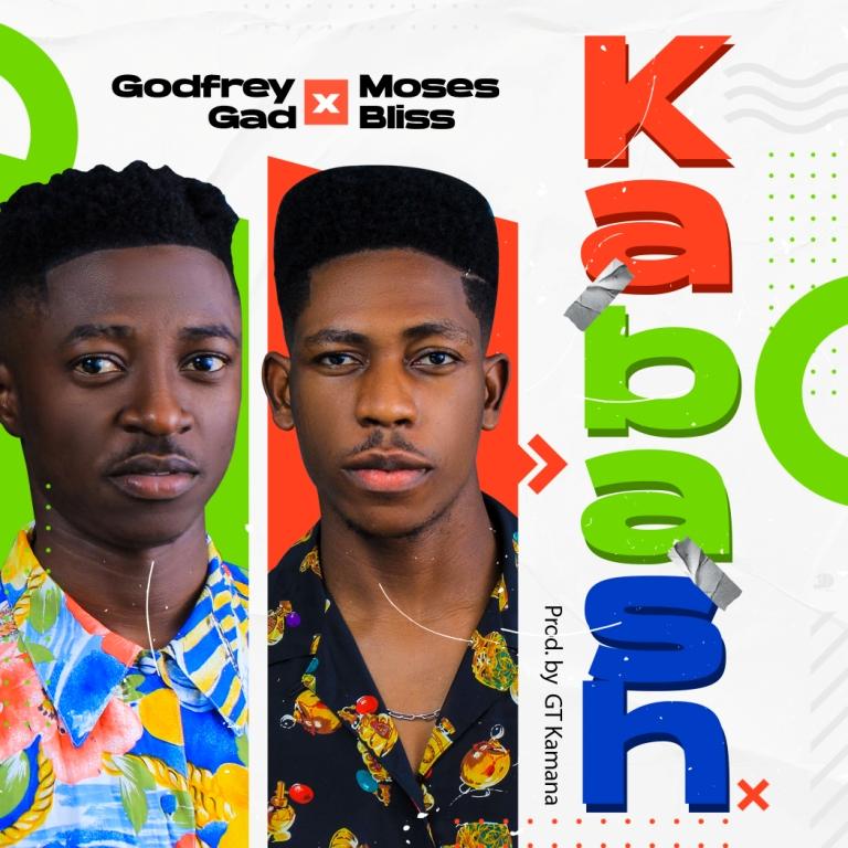 Godfrey Gad ft Moses Bliss KABASH Art Cover